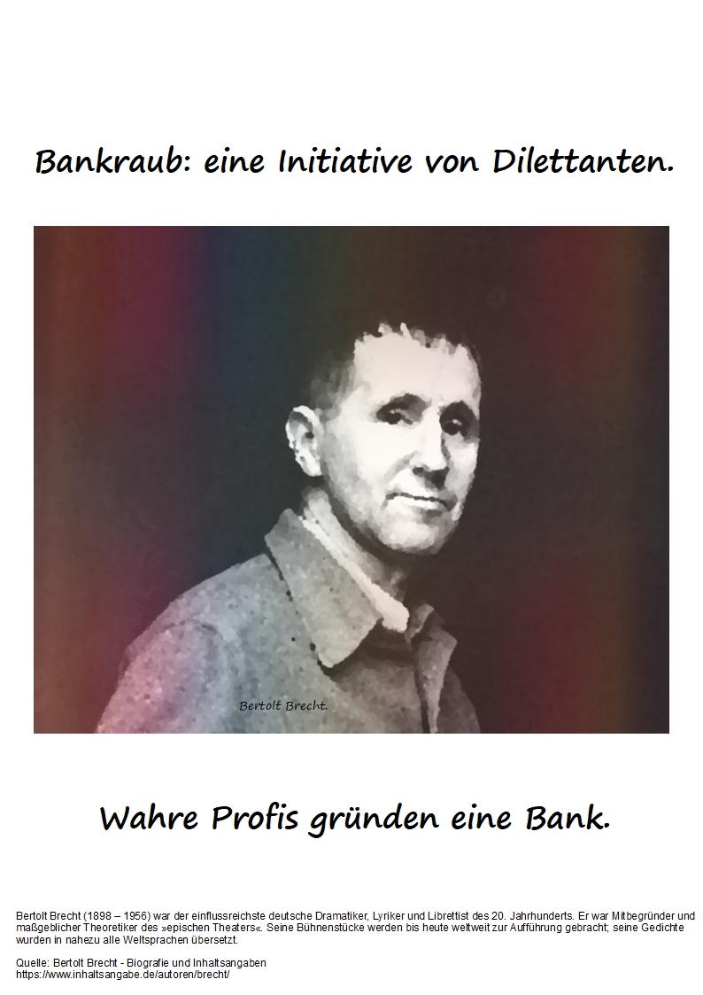 Bankraub eine Initiative von Dilettanten.