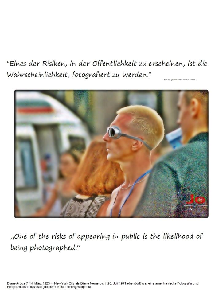 """""""Eines der Risiken, in der Öffentlichkeit zuerscheinen,"""