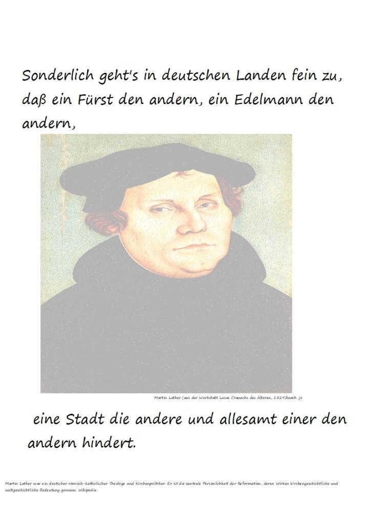 Sonderlich geht's in deutschen Landen fein zu, daß ein Fürst den andern