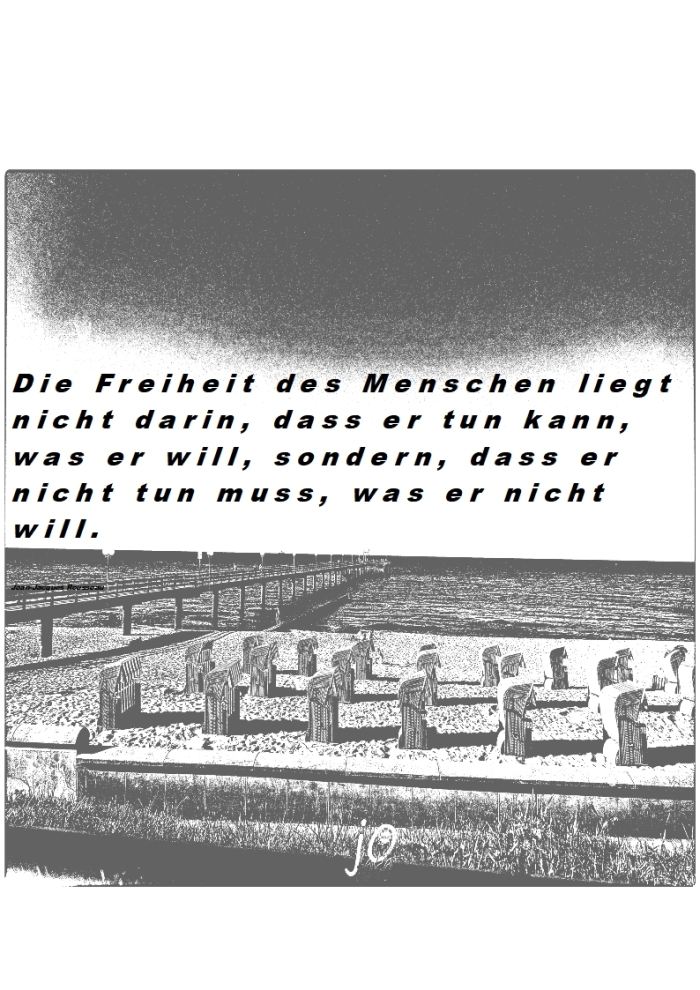 """Die """"Freiheit"""" des Menschen……………….."""