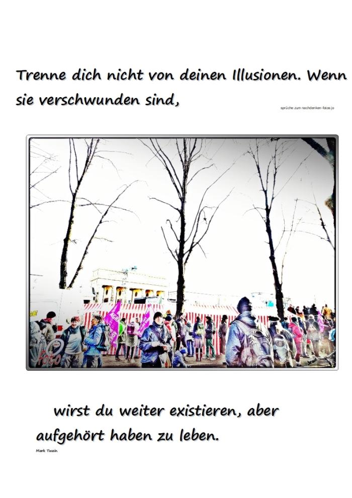 """Deine Illusionen und der kleine """"Anfang""""….."""